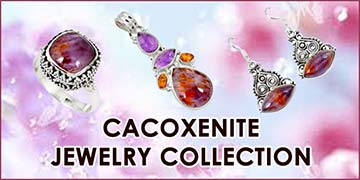 Cacoxenite Jewelry Collection